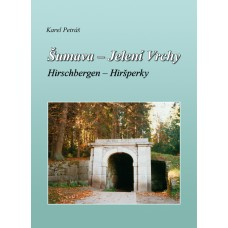 Šumava - Jelení Vrchy - Hirschbergen - Hiršperky - eKNIHA