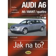 AUDI A6/AVANT • 4/97 – 3/04 • Jak na to? č. 94
