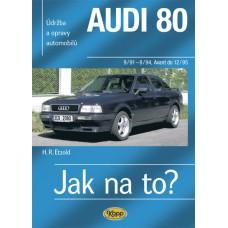 AUDI 80 • 9/91 - 12/95 • Jak na to? č. 91