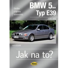 BMW 5.. /Typ E39/ • 12/95 – 6/03 • Jak na to? č. 107