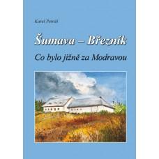 Šumava – Březník; Co bylo jižně za Modravou - 2. vydání ►SLEVA◄