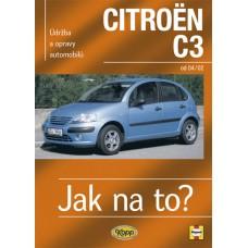 CITROËN C3  • od 2002 • Jak na to? č. 93