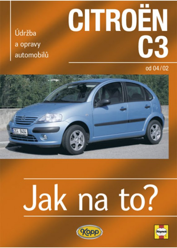 Citroen C3 Od 2002 Jak Na To C 93