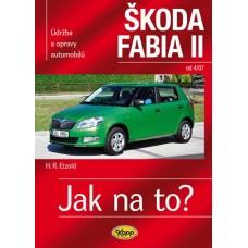 ŠKODA FABIA II • od 4/07 • Jak na to? č. 114 ►SLEVA◄