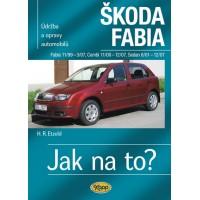 ŠKODA FABIA • 11/99–12/07 • Jak na to? č. 75