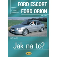 FORD ESCORT/ORION  • 9/90 - 8/00 • Jak na to? č. 18 ►SLEVA◄