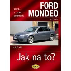 FORD MONDEO • 11/00–4/07 • Jak na to? č. 85