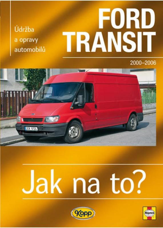 Ford Transit 2000 2006 Jak Na To C 110