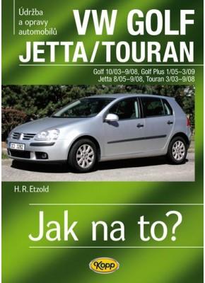 VW GOLF V/GOLF PLUS/JETTA/TOURAN • 2003 – 2008 • Jak na to? č. 111