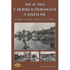 Jak se žilo v Horních Dubenkách a Janštejně