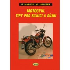 Motocykl - tipy pro silnici a dílnu