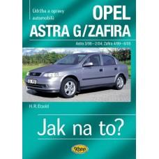OPEL ASTRA G/ZAFIRA • od 3/98 do 6/05• Jak na to? č. 62