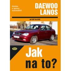 DAEWOO LANOS • od 6/97 do 6/03 • Jak na to? č. 83