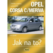 OPEL CORSA C/MERIVA • od 9/00 • Jak na to? č. 92 ►SLEVA◄