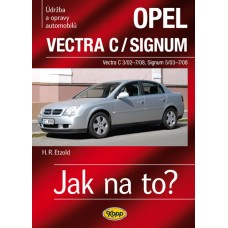 OPEL VECTRA C/SIGNUM • 2002–2008  • Jak na to? č. 109