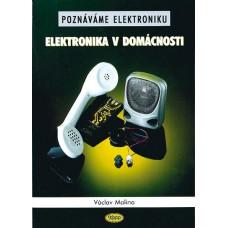 Poznáváme elektroniku - Elektronika v domácnosti • DOPRODEJ