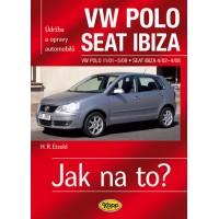 VW POLO IV • 11/01–5/09 • SEAT IBIZA • 4/02–4/08 • Jak na to? č. 116 ►SLEVA◄