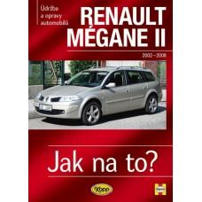 RENAULT MÉGANE II • 2002 – 2008 • Jak na to? č. 103