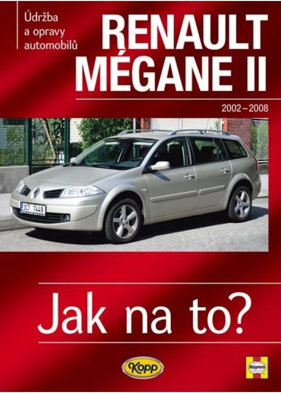 Renault Megane Ii 2002 2008 Jak Na To C 103