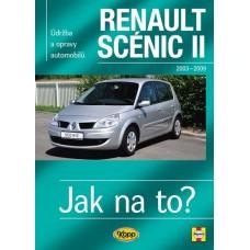RENAULT SCÉNIC II • 2003 – 2009 • Jak na to? č. 104