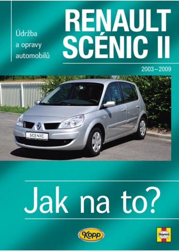 Renault Scenic Ii 2003 2009 Jak Na To C 104