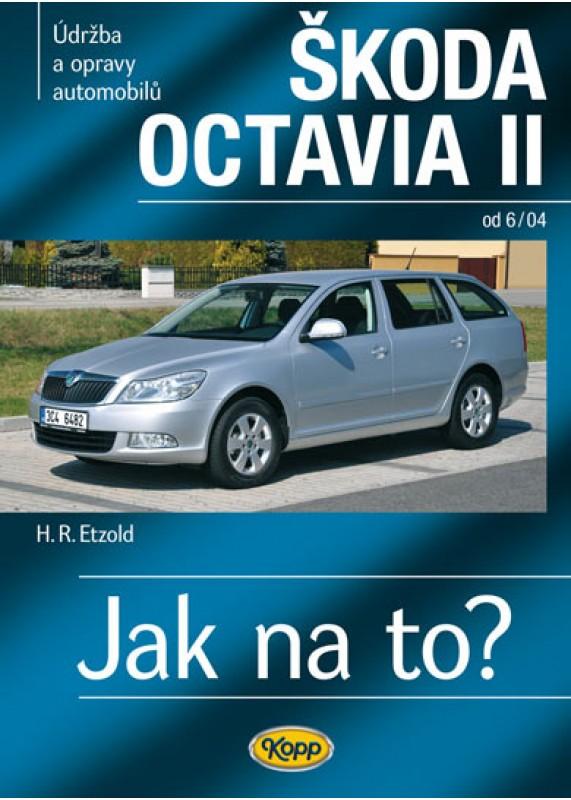 Skoda Octavia Ii Od 6 04 Jak Na To C 98