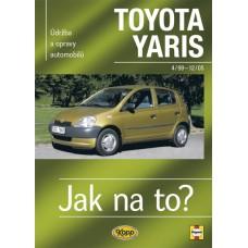 TOYOTA YARIS • 4/99 – 12/05 • Jak na to? č. 86