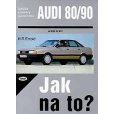 AUDI 80/90 • 9/86 - 8/91 • Jak na to? č. 12