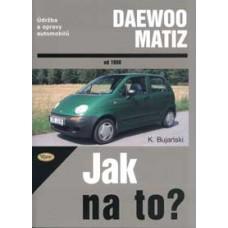 DAEWOO MATIZ • od 1998 • Jak na to? č. 72 ►SLEVA◄