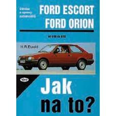 FORD ESCORT/ORION • 8/80 - 8/90 • Jak na to? č. 2
