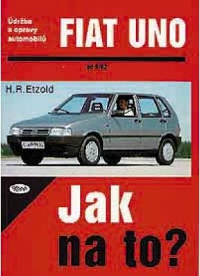 FIAT UNO • 9/82 - 7/95 • Jak na to? č. 3