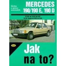 Mercedes Benz 190/190 E/190 D • 12/82 - 5/93 • Jak na to? č. 45