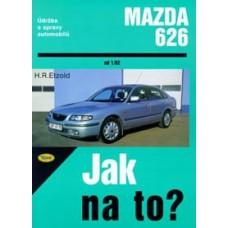 MAZDA 626 • od 1/92 • Jak na to? č. 68