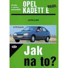 OPEL KADETT E diesel • 9/84 - 8/91 • Jak na to? č. 8