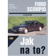 FORD SCORPIO • 4/85 - 6/98 • Jak na to? č. 15