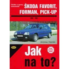 ŠKODA FAVORIT/FORMAN/PICK-UP • 1989 - 1994 • Jak na to? č. 37