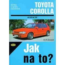 TOYOTA COROLLA • 5/83 - 7/92 • Jak na to? č. 55